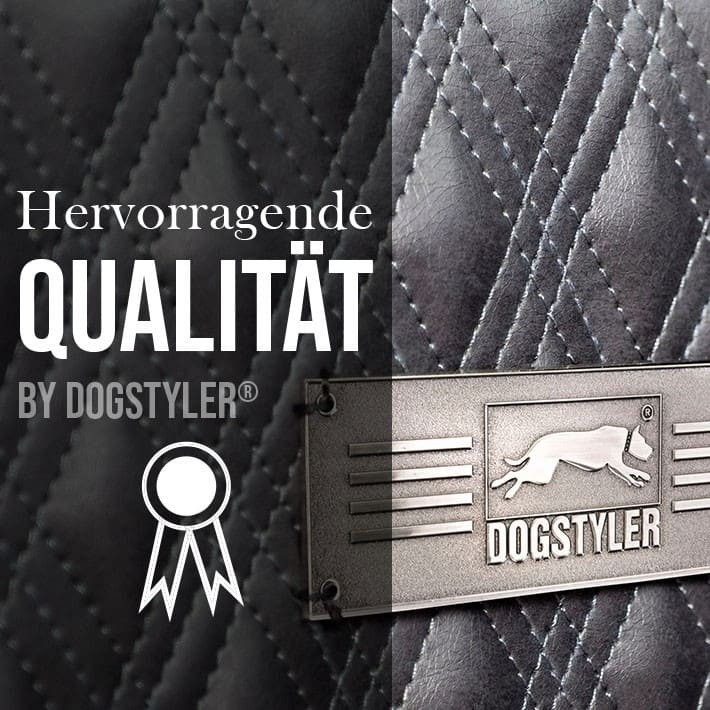 Hervorragende Qualität by DOGSTYLER®
